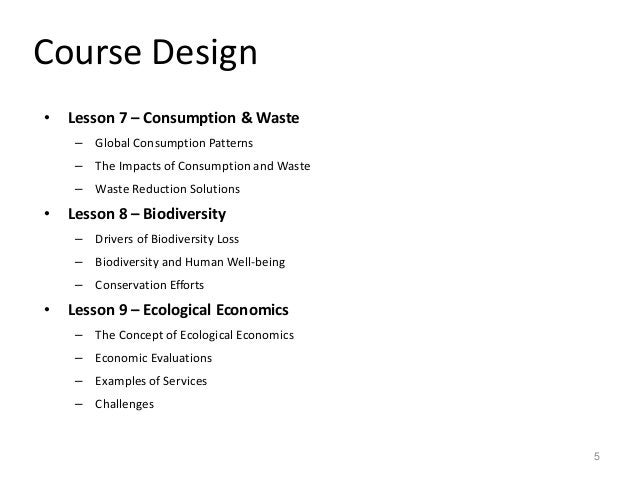 Course Design • Lesson 7 – Consumption & Waste – Global Consumption Patterns – The Impacts of Consumption and Waste – Wast...