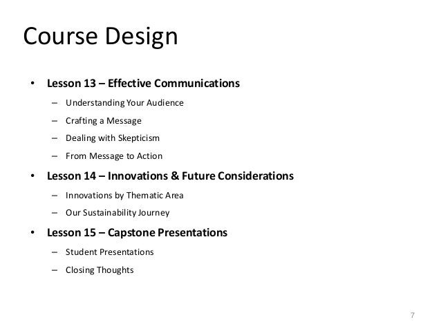 Course Design • Lesson 13 – Effective Communications – Understanding Your Audience – Crafting a Message – Dealing with Ske...