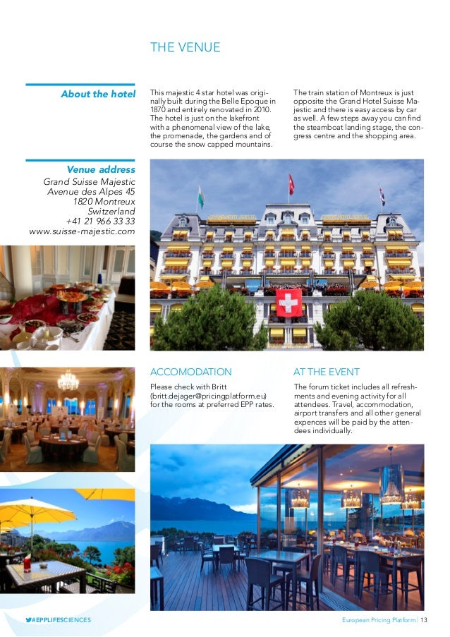 European Pricing Platform   13#EPPLIFESCIENCES About the hotel This majestic 4 star hotel was origi- nally built during th...