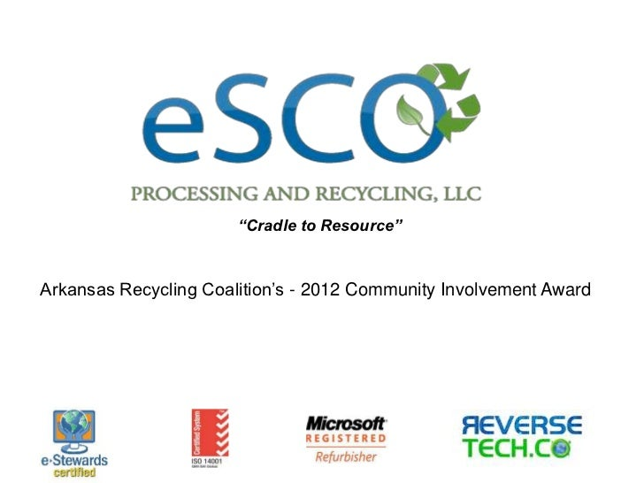 """""""Cradle to Resource""""Arkansas Recycling Coalition's - 2012 Community Involvement Award"""