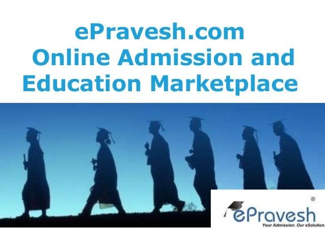 ePravesh.com Online Admission and Education Marketplace