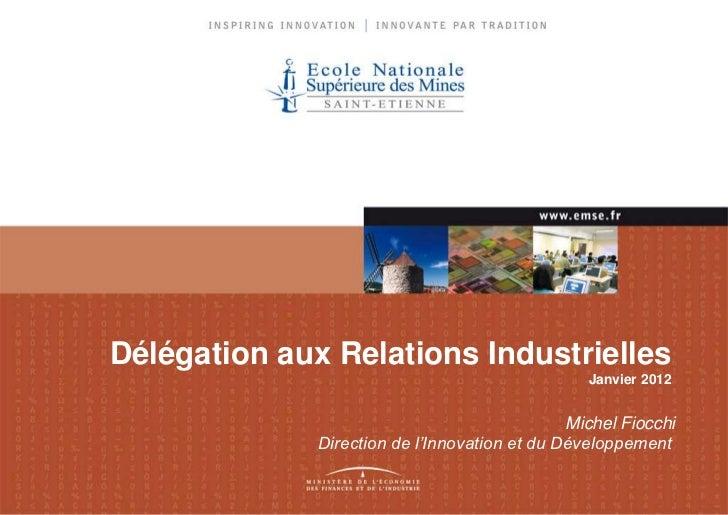 Délégation aux Relations Industrielles                                                 Janvier 2012                       ...