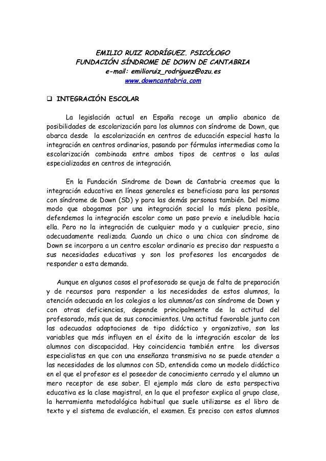 EMILIO RUIZ RODRÍGUEZ. PSICÓLOGO FUNDACIÓN SÍNDROME DE DOWN DE CANTABRIA e-mail: emilioruiz_rodriguez@ozu.es www.downcanta...
