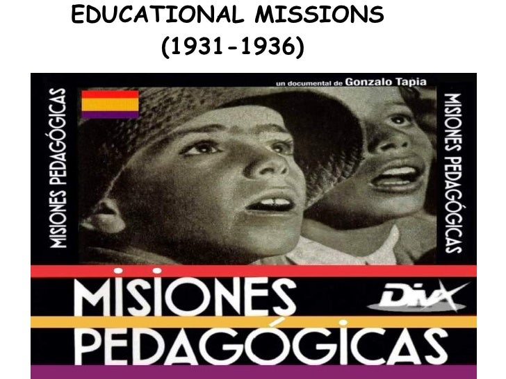 EDUCATIONAL MISSIONS  (1931-1936)