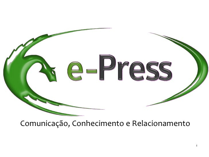Comunicação, Conhecimento e Relacionamento                                         2009  1