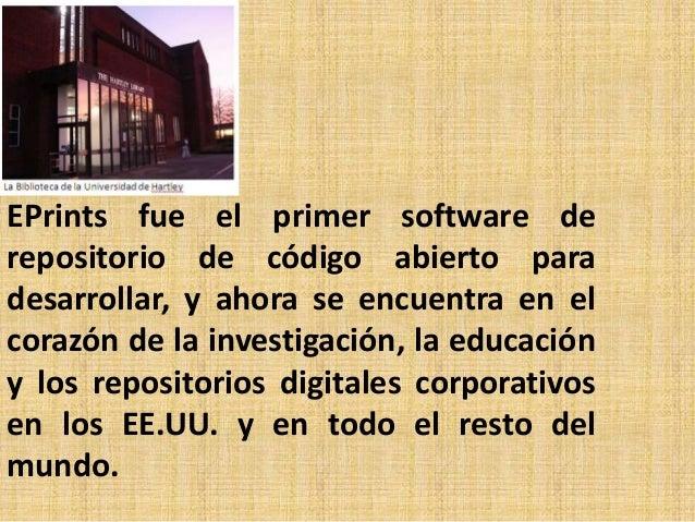 Un repositorio institucional EPrints es un centro de información diseñada para capturar productos de la investigación, los...