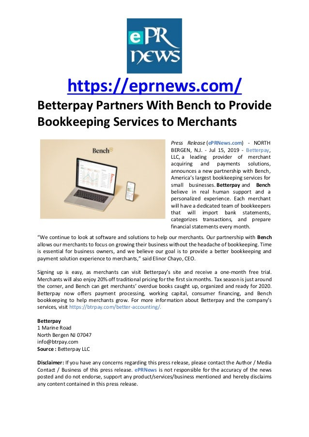 https://eprnews.com/ Betterpay Partners With Bench to Provide Bookkeeping Services to Merchants Press Release (ePRNews.com...