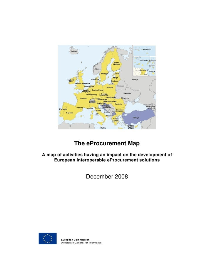 The eProcurement Map A map of activities having an impact on the development of     European interoperable eProcurement so...