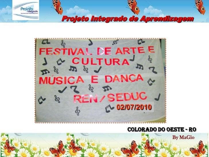 02/07/2010      COLORADO DO OESTE - RO                  By MaGlo