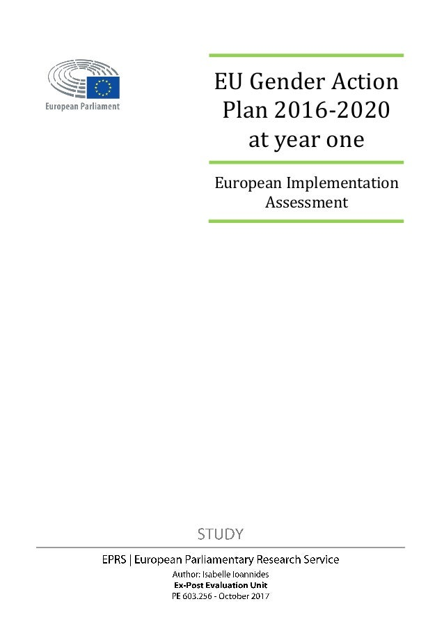 EU Gender Action Plan 2016-2020 at year one European Implementation Assessment