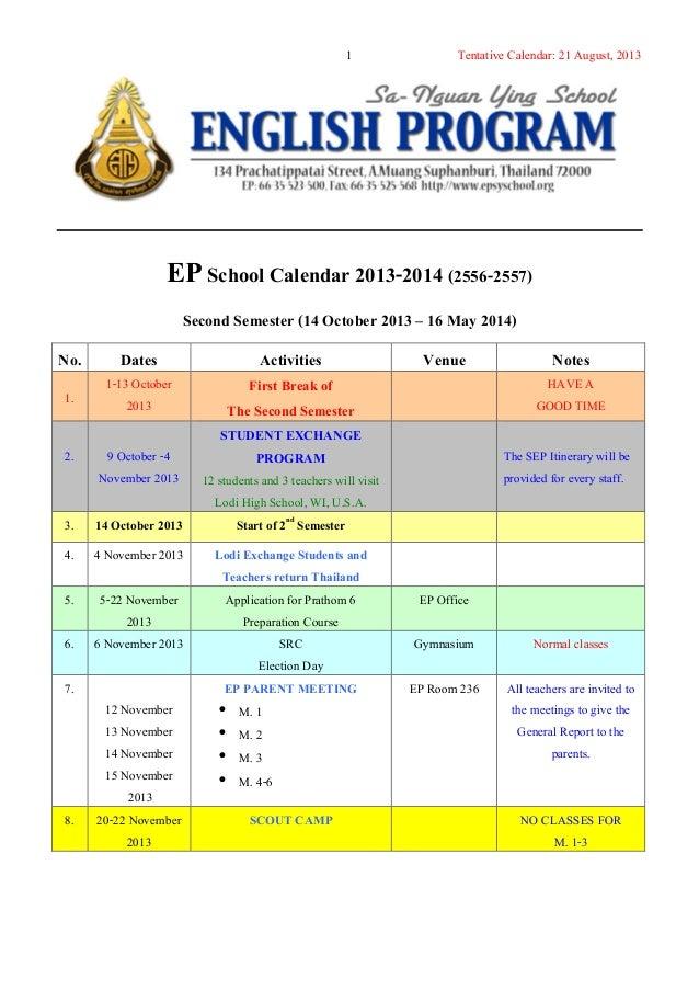 Tentative Calendar: 21 August, 20131 EPSchool Calendar 2013-2014 (2556-2557) Second Semester (14 October 2013 – 16 May 201...