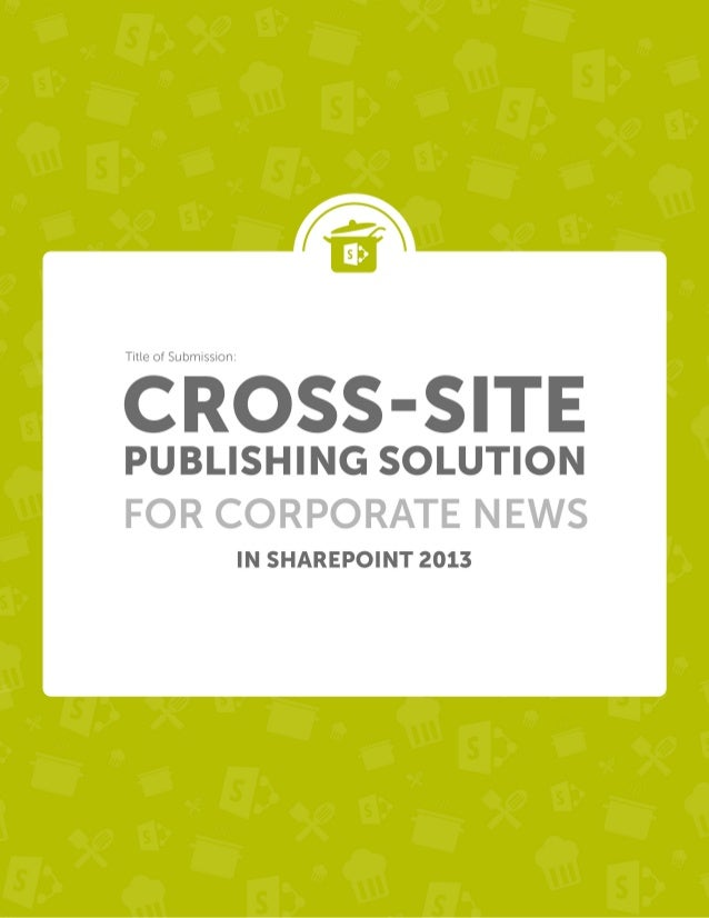 Cross Site Publishing Solution for corporate news in SP 2013