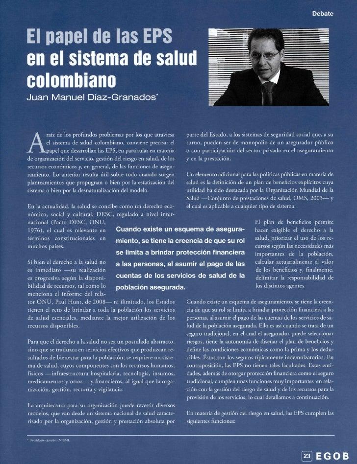 DebateEl papel de las EPSen el sistema de saludcolombianoJuan Manuel Díaz-Granados        raíz de los profundos problemas ...