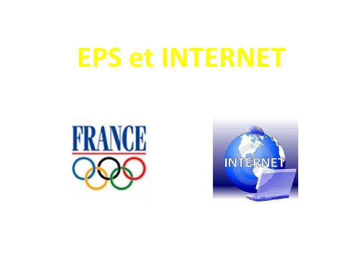 EPS et INTERNET