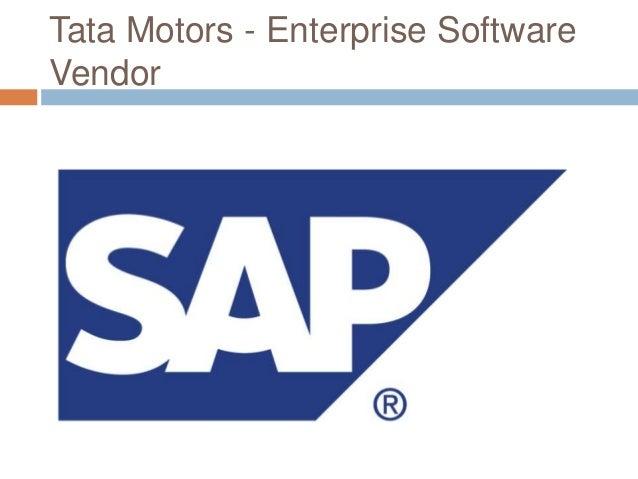 Tata Motors - Enterprise Software Vendor