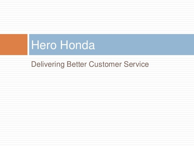 Delivering Better Customer Service Hero Honda