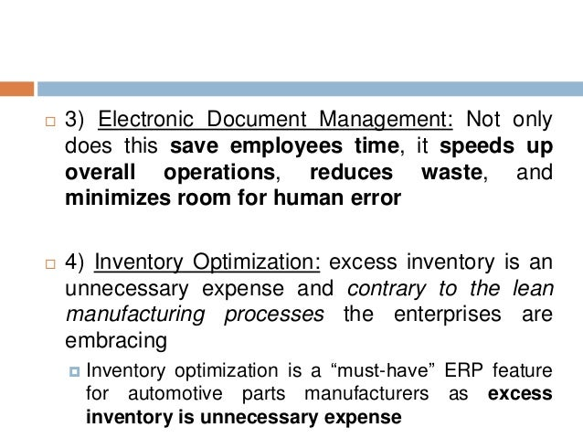  3) Electronic Document Management: Not only does this save employees time, it speeds up overall operations, reduces wast...