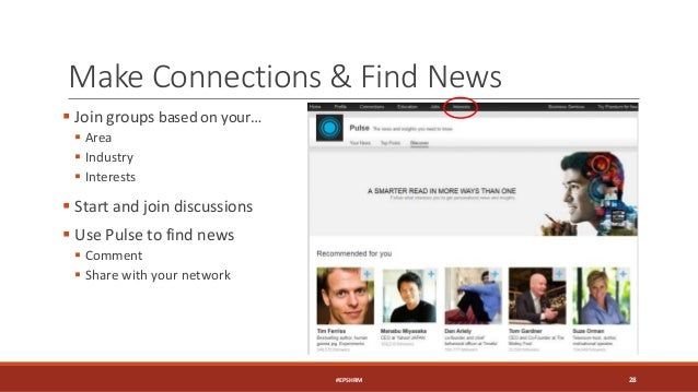 Make Connections & Find News  Join groups based on your…  Area  Industry  Interests  Start and join discussions  Use...