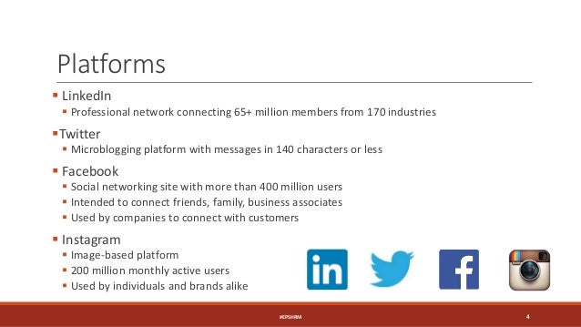 Platforms  LinkedIn  Professional network connecting 65+ million members from 170 industries Twitter  Microblogging pl...