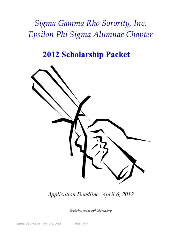 Sigma Gamma Rho Sorority, Inc.       Epsilon Phi Sigma Alumnae Chapter                  2012 Scholarship Packet           ...