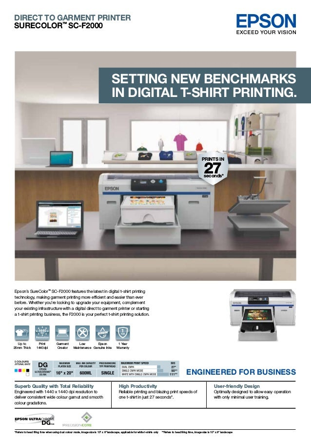 1 Year Warranty Up to 25mm Thick Epson's SureColor™ SC-F2000 features the latest in digital t-shirt printing technology, m...