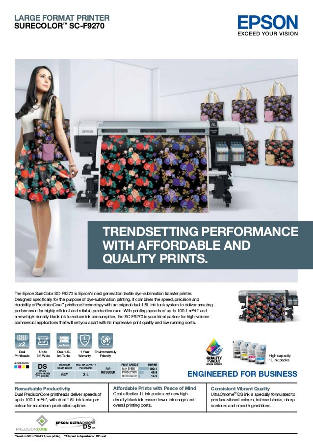 The Epson SureColor SC-F9270 is Epson's next generation textile dye-sublimation transfer printer. Designed specifically fo...