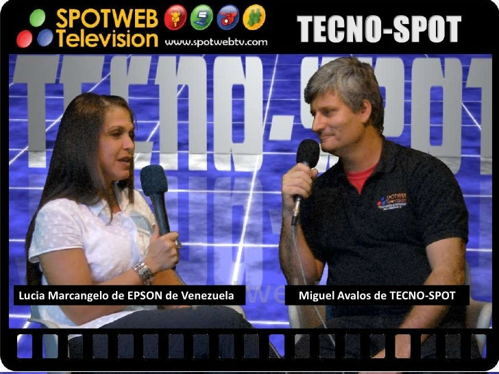 Lucia Marcangelo de EPSON de Venezuela   Miguel Avalos de TECNO-SPOT