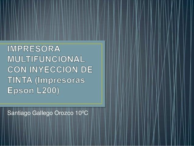 Santiago Gallego Orozco 10ºC