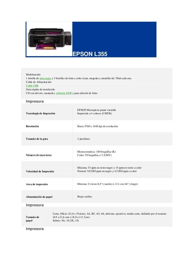 EPSON L355 Multifunción 1 botella de tinta negra y 3 botellas de tinta a color (cian, magenta y amarilla) de 70ml cada una...