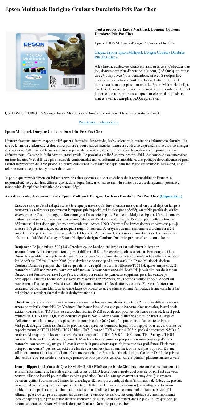 Epson Multipack Dorigine Couleurs Durabrite Prix Pas CherQué HSM SECURIO P36S coupe bande Shreders a été lancé et est main...