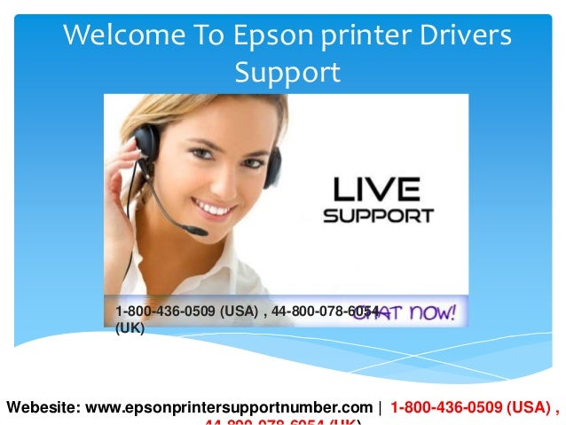 Welcome To Epson printer Drivers Support 1-800-436-0509 (USA) , 44-800-078-6054 (UK) Webesite: www.epsonprintersupportnumb...