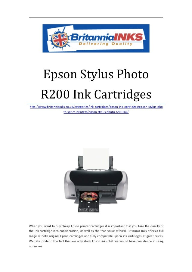 Epson Stylus Photo        R200 Ink Cartridgeshttp://www.britanniainks.co.uk/categories/ink-cartridges/epson-ink-cartridges...