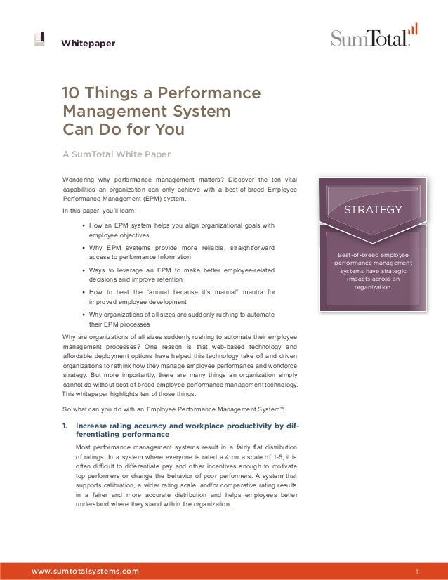 www.sumtotalsystems.com 1 Whitepaper Whitepaper 10 Things a Performance Management System Can Do for You A SumTotal White ...