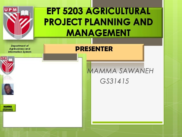 Department of  Agribusiness and Information System                             PRESENTERFaculty of Agriculture        UPM ...