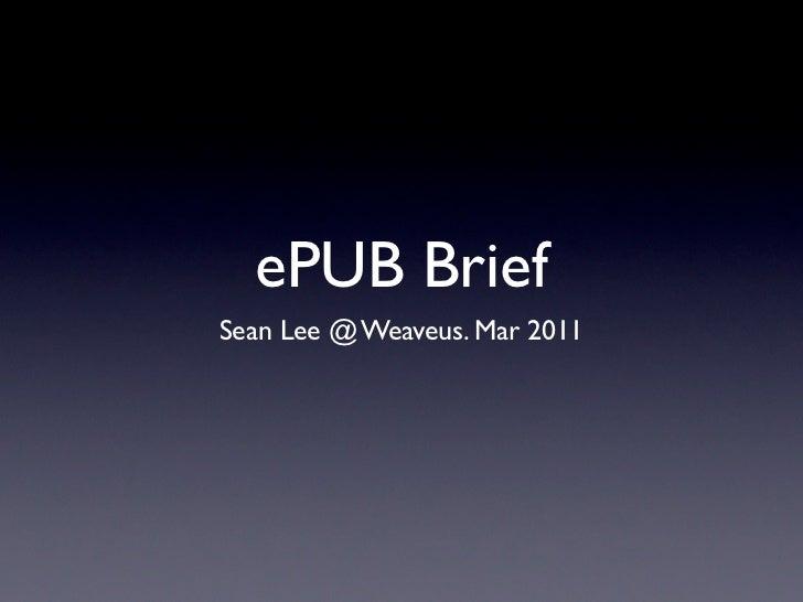 ePUB BriefSean Lee @ Weaveus. Mar 2011