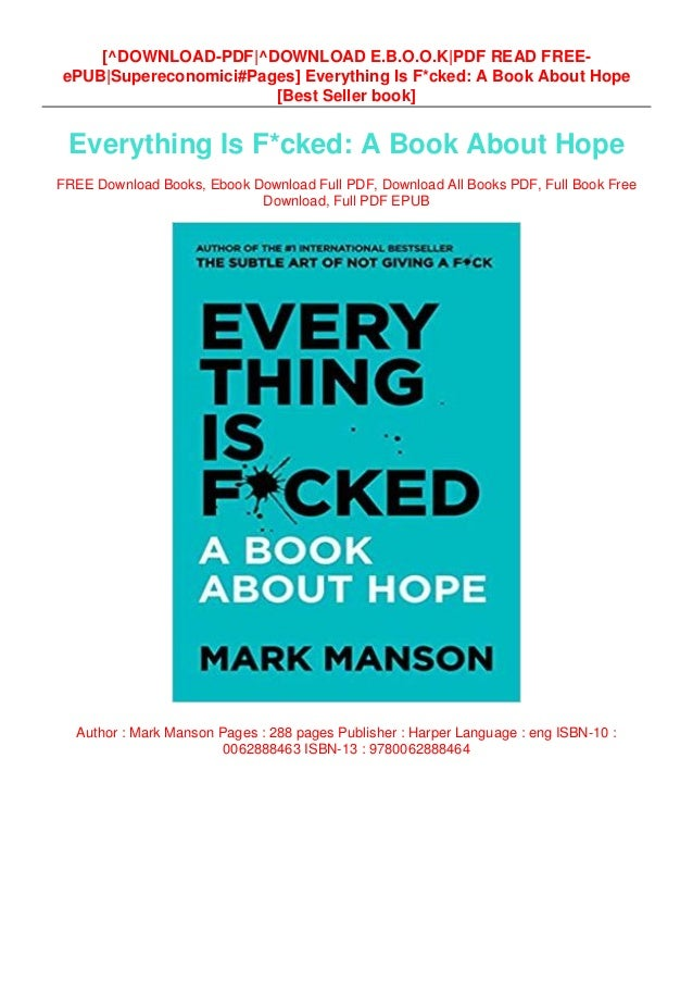 Epub Everything Is F Cked A Book About Hope