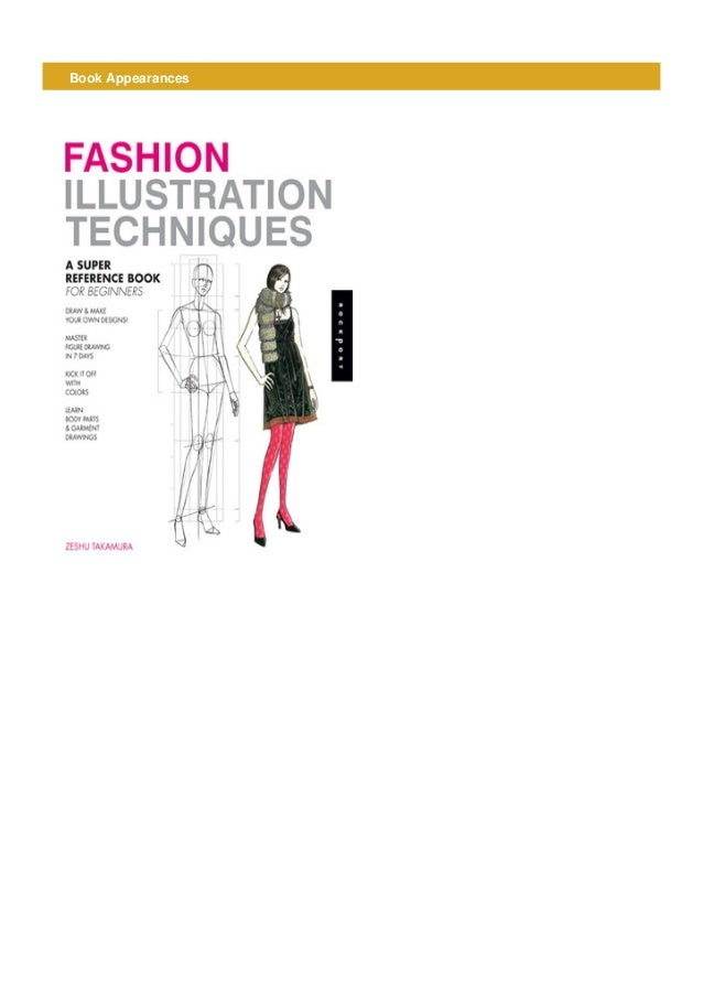Epub Fashion Illustration Techniques A Super Reference Book For Be