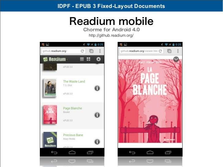 IDPF - EPUB 3 Fixed-Layout Documents   Readium mobile        Chorme for Android 4.0          http://github.readium.org/