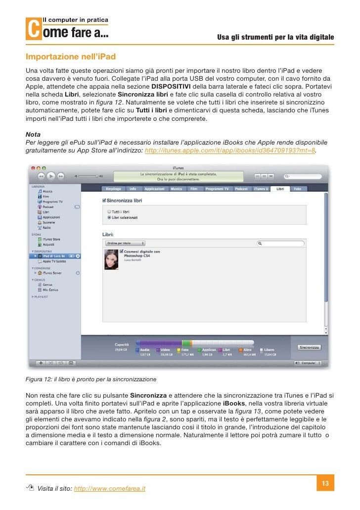 Usa gli strumenti per la vita digitaleImportazione nell'iPadUna volta fatte queste operazioni siamo già pronti per importa...
