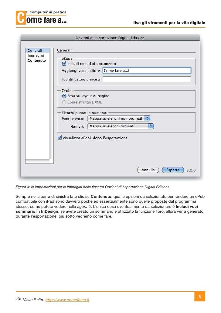 Usa gli strumenti per la vita digitaleFigura 4: le impostazioni per le immagini della finestra Opzioni di esportazione Digi...