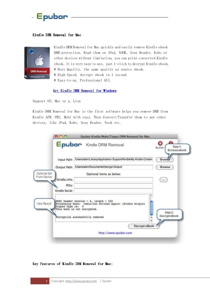 MacKindle DRM Removal for Mac            Kindle DRM Removal for Mac quickly and easily remove Kindle ebook            DRM ...