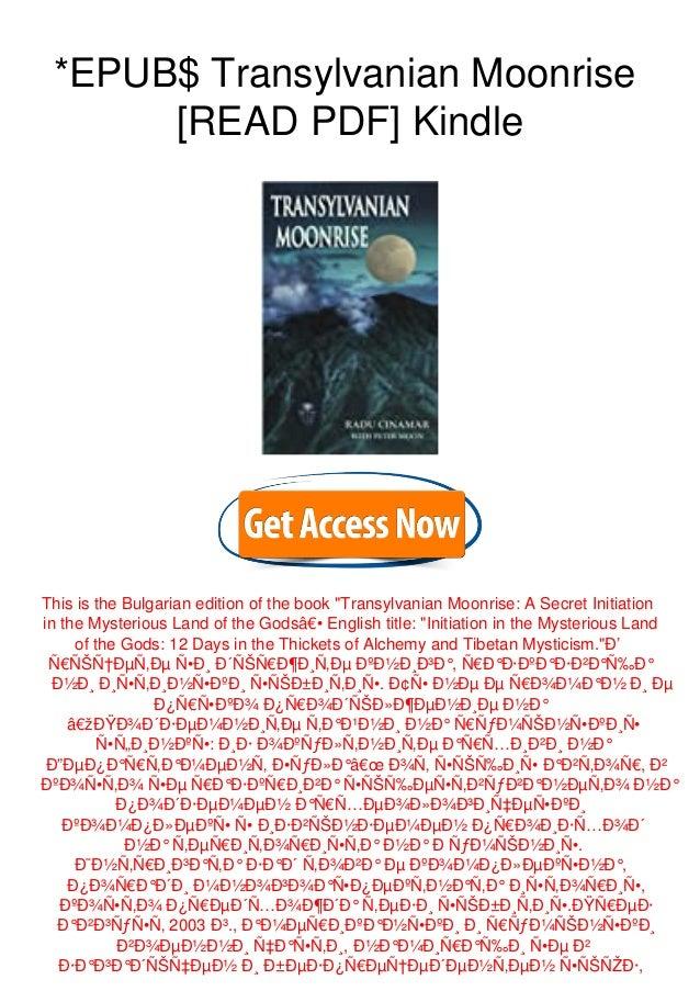 "*EPUB$ Transylvanian Moonrise [READ PDF] Kindle This is the Bulgarian edition of the book ""Transylvanian Moonrise: A Secre..."