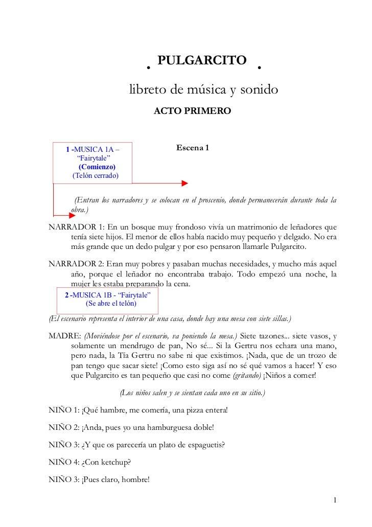PULGARCITO                               libreto de música y sonido                                       ACTO PRIMERO  ...