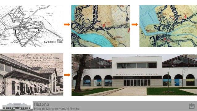 Espaço Público Urbano - Envolvente do Mercado Manuel Firmino Slide 3