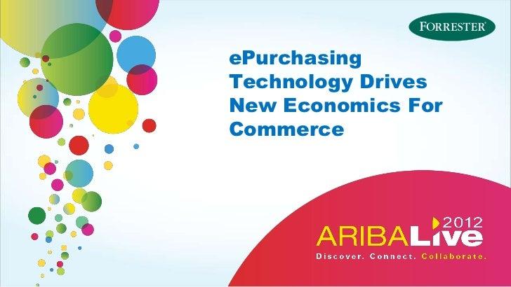 ePurchasingTechnology DrivesNew Economics ForCommerce