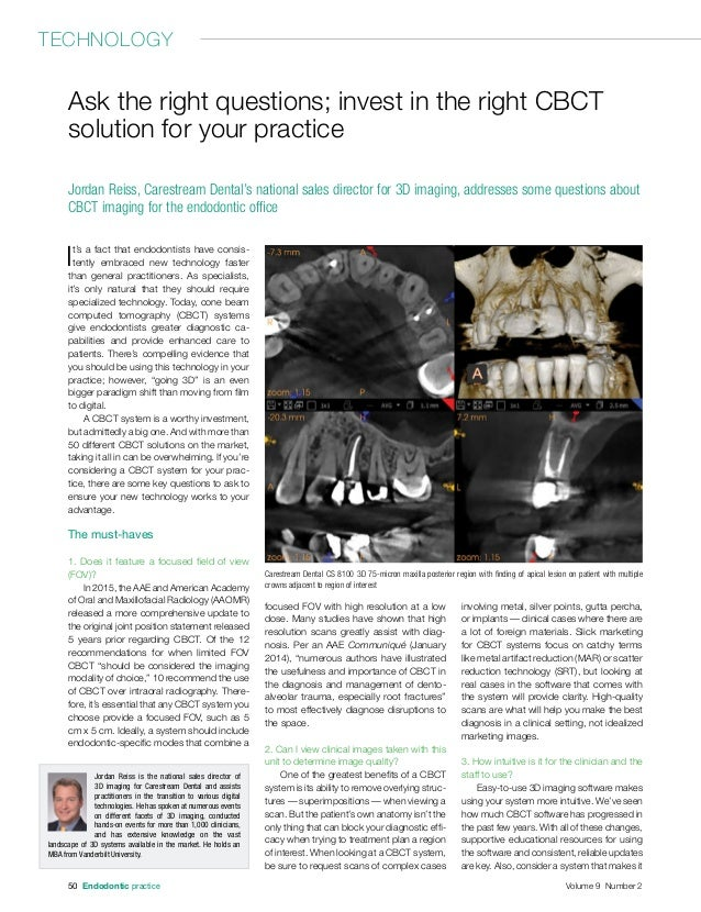 It's a fact that endodontists have consis- tently embraced new technology faster than general practitioners. As specialist...