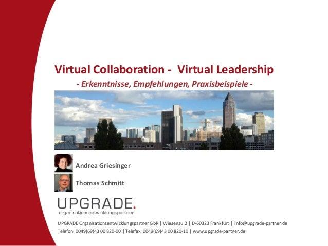 UPGRADE Organisationsentwicklungspartner GbR | Wiesenau 2 | D-60323 Frankfurt | info@upgrade-partner.de Telefon: 0049(69)4...