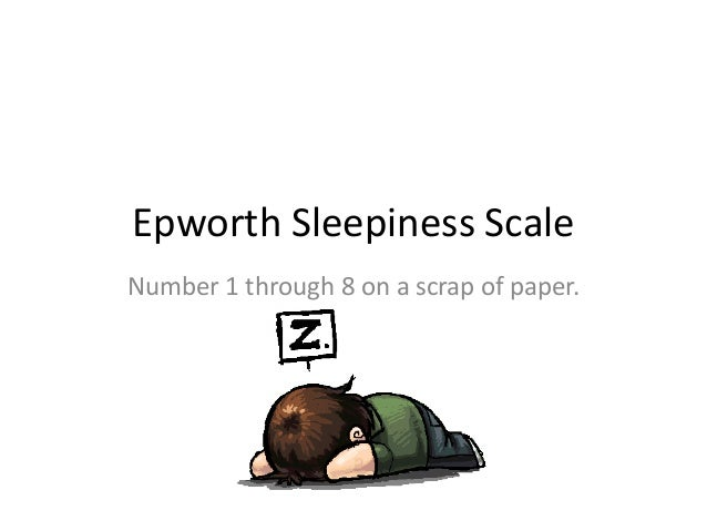 Epworth Sleepiness ScaleNumber 1 through 8 on a scrap of paper.