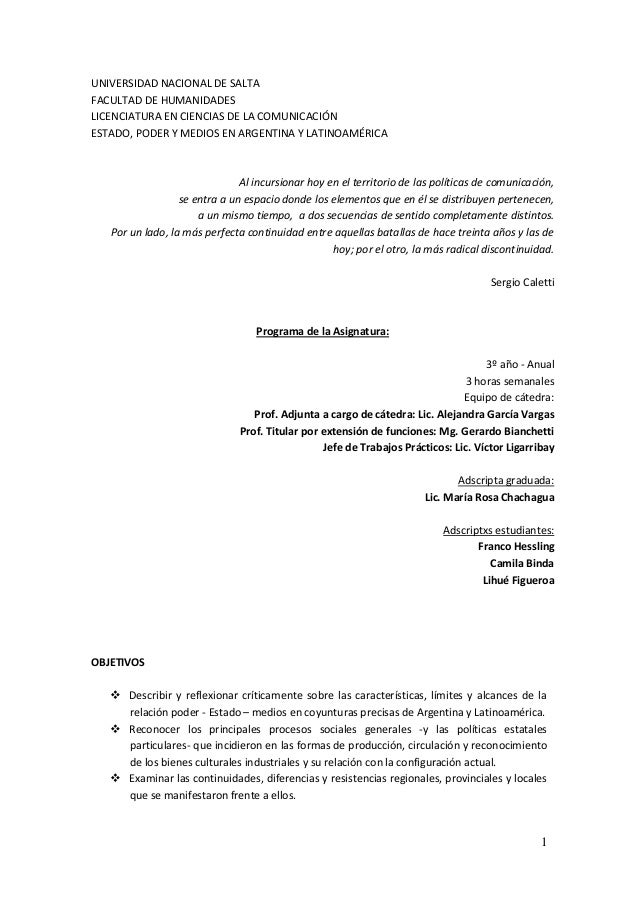 1 UNIVERSIDAD NACIONAL DE SALTA FACULTAD DE HUMANIDADES LICENCIATURA EN CIENCIAS DE LA COMUNICACIÓN ESTADO, PODER Y MEDIOS...