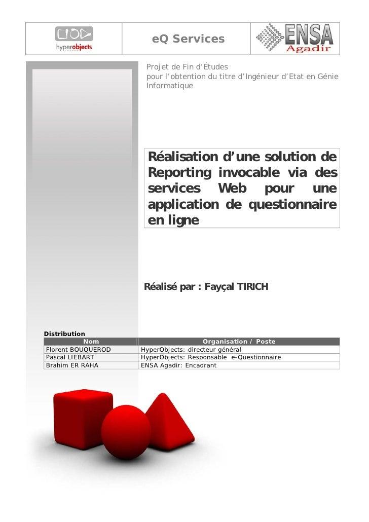 eQ Services                       Projet de Fin d'Études                      pour l'obtention du titre d'Ingénieur d'Etat...